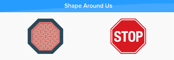 octagon shapes around us