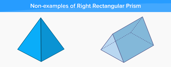 non-examples of right rectangular prism